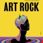 La programmation du festival Art Rock 2021