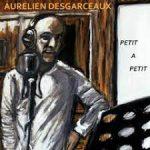 Un nouvel album pour Aurélien Desgarceaux